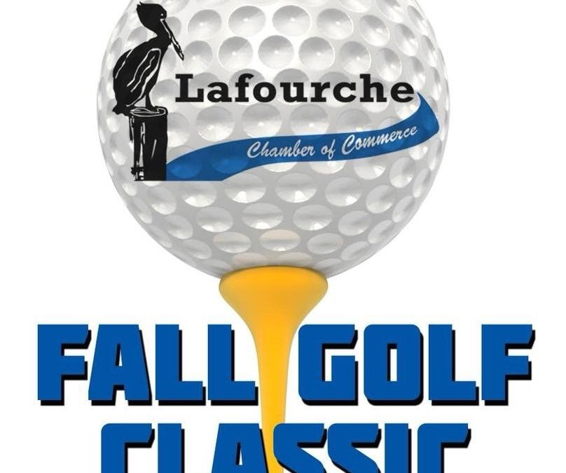 Lafourche Chamber of Commerce Fall Golf Classic!